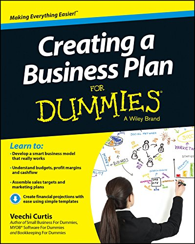 Creating a Business Plan For Dummies (For Dummies Series) pdf