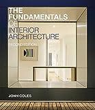 The Fundamentals of Interior Architecture (Required Reading Range)