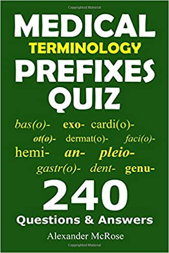 Medical terminology prefixes quiz check your knowledge about medical terminology prefixes quiz check your knowledge about medical terminology prefixes with these 240 questions medical terminology quiz fandeluxe