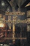 Memories of Broken Souls