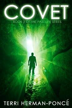Covet: Book 2 of the Past Life Series by [Herman-Poncé, Terri]