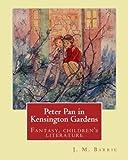 Peter Pan in Kensington Gardens. By:  J. M. Barrie, illustrated By: Arthur Rackham (19 September 1867 – 6 September 1939) was an English book illustrator.: Fantasy, children's literature