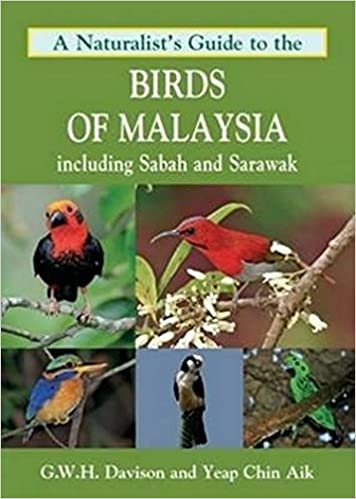 A Naturalists Guide to the Birds of Borneo