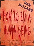 How To Eat A Human Being