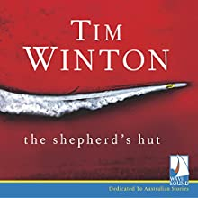 The Shepherd's Hut Audiobook by Tim Winton Narrated by Kate Mulvany