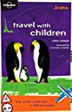 Travel with Children, Cathy Lanigan, 0864427298