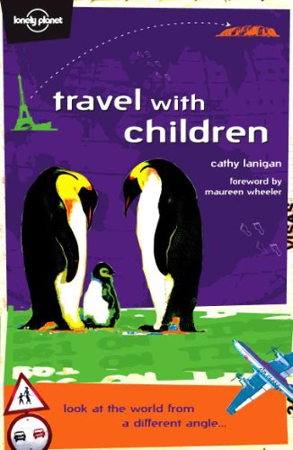 Travel With Children (Lonely Planet)