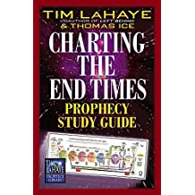 Charting the End Times Prophecy Study Guide (Tim LaHaye Prophecy Library™)