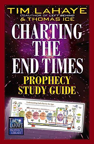 Charting the End Times Prophecy Study Guide (Tim LaHaye Prophecy Library)