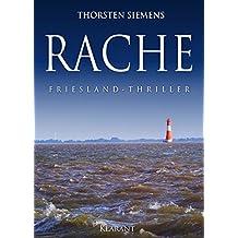 RACHE. Friesland-Thriller (German Edition)