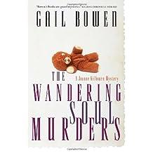 The Wandering Soul Murders: A Joanne Kilbourn Mystery