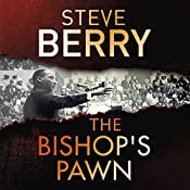 The Bishop's Pawn: Cotton Malone, Book 13 | Steve Berry