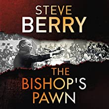The Bishop's Pawn: Cotton Malone, Book 13 Audiobook by Steve Berry Narrated by Scott Brick, Kevin R. Free, Steve Berry