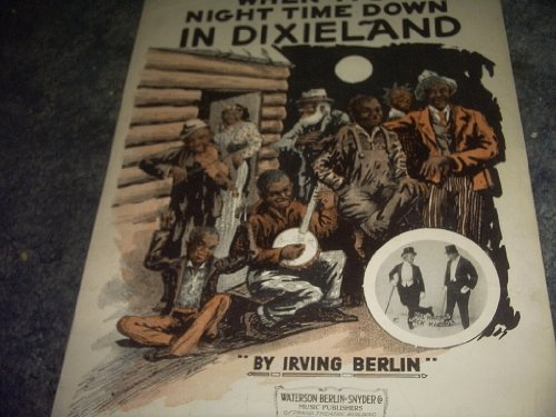 When It's Night Time Down in Dixieland Sheet Music (Dixieland Sheet Music)