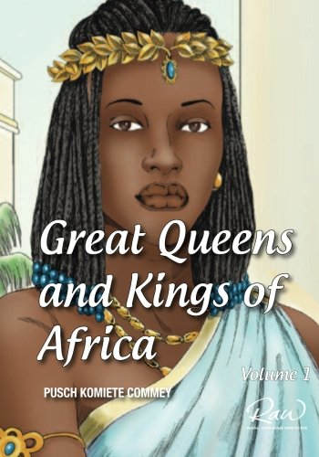 (Great Queens and Kings of Africa Vol 1: Never leave an enemy behind (Real African Writers))