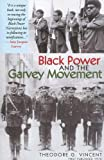 Black Power and the Garvey Movement, Theodore G. Vincent, 1574780409