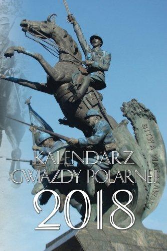 Kalendarz Gwiazdy Polarnej 2018 (Polish Edition)