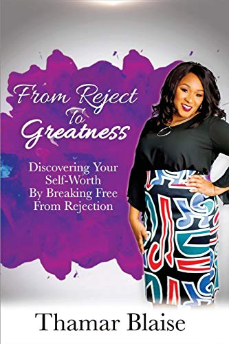Pdf Self-Help From Reject to Greatness: Discovering Your Self-Worth by Breaking Free from Rejection