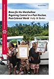 Bravo for the Marshallese: Regaining Control in a