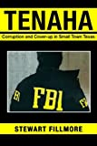 img - for Tenaha: Corruption and Cover-up in Small Town Texas book / textbook / text book