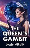 The Queen s Gambit (Rogue Queen Book 1)