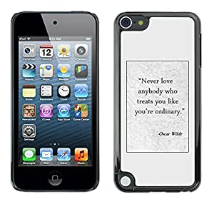 Planetar® ( Oscar Wilde Writer Quote Poster Text ) Apple iPod Touch 5 Fundas Cover Cubre Hard Case Cover