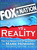 Fox Nation vs. Reality: The Fox News Cult of Ignorance