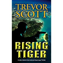 Rising Tiger (A Jake Adams International Espionage Thriller Series Book 10)