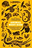 Animal Body Size : Linking Pattern and Process Across Space, Time, and Taxonomic Group, , 022601214X