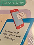 img - for Media Now: Understanding Media, Culture, and Technology, Loose-Leaf Version book / textbook / text book