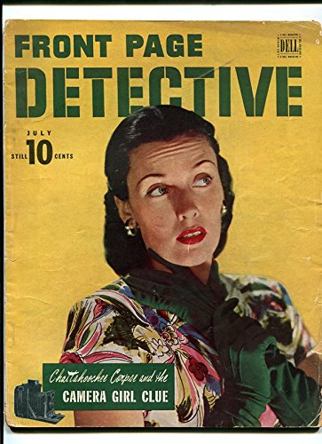 Front Page Detective July 1946- Camera Girl Clue Chattahoochee -