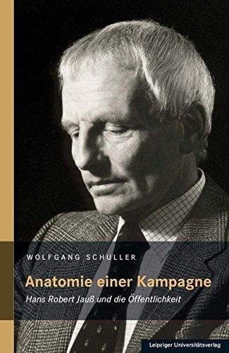 Anatomie einer Kampagne: Hans Robert Jauß und die Öffentlichkeit