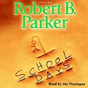 School Days  | Robert B. Parker