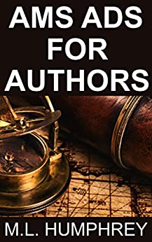 AMS Ads for Authors (Self-Publishing Essentials Book 2) by [Humphrey, M.L.]