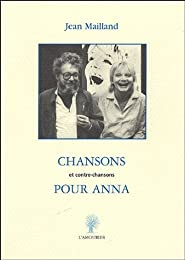 Chansons et contre chansons pour Anna