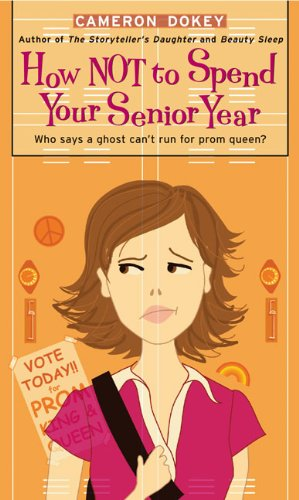 book cover of How Not to Spend Your Senior Year