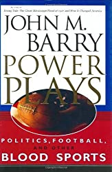 Power Plays: Politics, Football, and Other Blood Sports