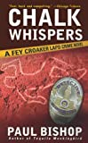 Chalk Whispers, Paul Bishop, 0743412079