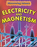 Electricity and Magnetism, Rebecca M. Hunter, 073982970X