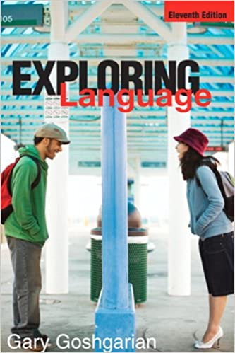 Amazon exploring language 11th edition 9780321457974 gary amazon exploring language 11th edition 9780321457974 gary goshgarian books fandeluxe Choice Image