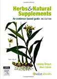 Herbs and Natural Supplements: An Evidence-Based Guide, 3e