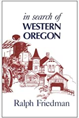 In Search of Western Oregon Paperback