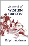 img - for In Search of Western Oregon book / textbook / text book
