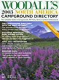 Woodall's North American Campground Directory 2003, Woodall Publications Staff, 0762724080