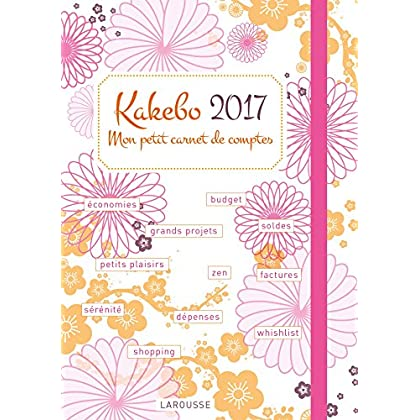 Agenda Kakebo 2017 : Mon petit carnet de comptes