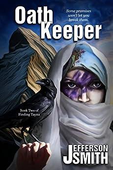 Oath Keeper (Finding Tayna Book 2) by [Smith, Jefferson]
