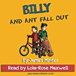 Billy and Ant Fall Out: Billy Growing Up, Volume 2 | James Minter