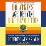 Dr. Atkins' Age-Defying Diet Revolution | Robert C. Atkins M.D.