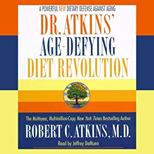 Dr. Atkins' Age-Defying Diet Revolution Audiobook
