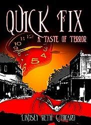 Quick Fix: A Taste Of Terror